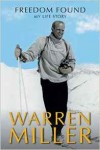 Freedom Found by Warren Miller
